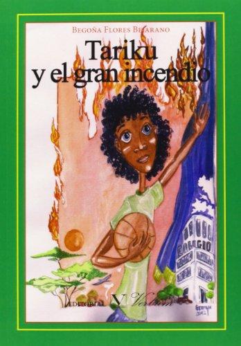 9788479628741: Tariku Y El Gran Incendio (Infantil-Juvenil)