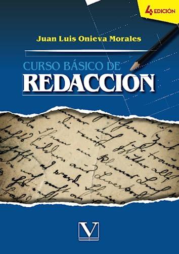 Curso basico de redaccion (Spanish Edition): Morales, Juan Luis