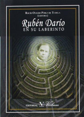 9788479629724: RUBéN DARíO EN SU LABERINTO
