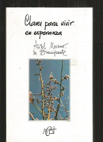 9788479660994: Claves para vivir en Esperanza