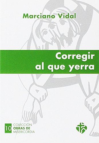 Corregir al que yerra (Paperback): Vidal García, Marciano