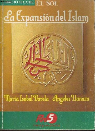 La expansión del Islam: María Isabel Varela
