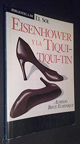 Eisenhower y la Tiqui-Tiqui-Tin. Nº 71: Alfredo Bryce Echenique