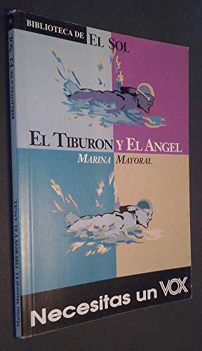 9788479692278: El tiburon y el angel