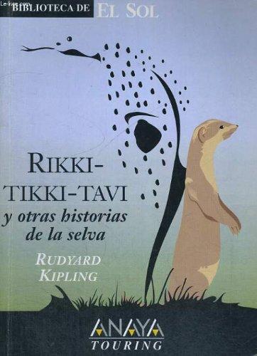 Rikki-tikki-tavi y otras historias de la selva: Kipling, Rudyard
