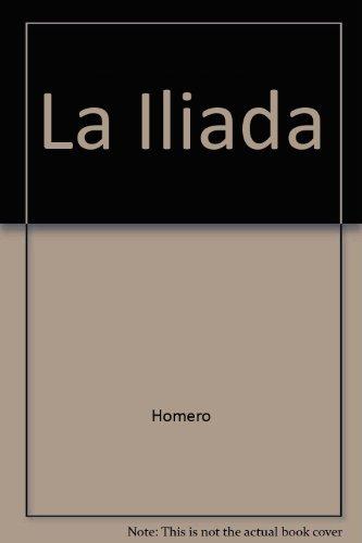 9788479712471: La Iliada