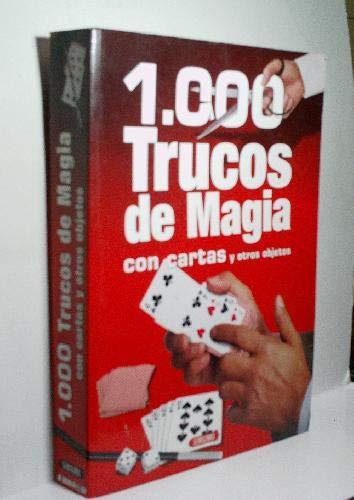 1.000 Trucos de Magia con cartas y: Dionisio Suena Sebastian