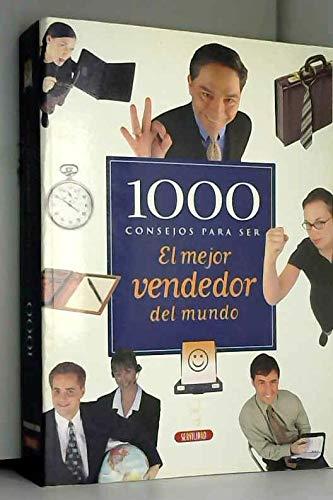 9788479715083: 1000 consejos mejor vendedor mundo