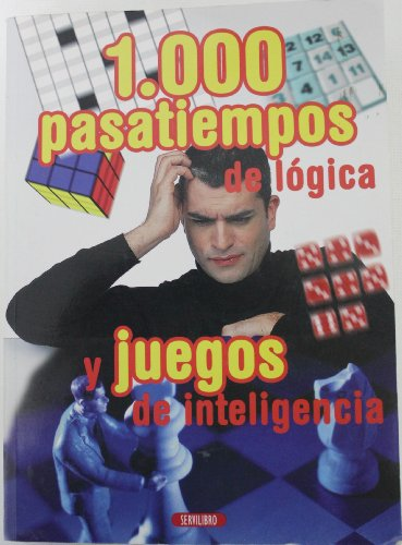 9788479715113: 1000 PASATIEMPOS DE LOGICA Y JUE....