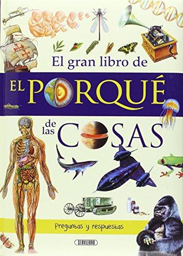 9788479715649: POR QUE DE LAS COSAS EL Gran libro