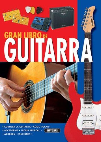 9788479716431: Guitarra (El Gran Libro de...) (Spanish Edition)