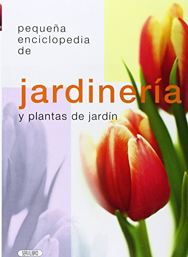 9788479716530: Jardinería Y Plantas De Jardín. Pequeña Enciclopedia