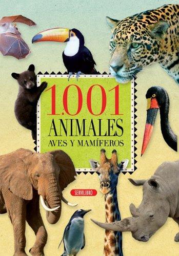 9788479718138: 1.001 animales: Aves y mamíferos (Spanish Edition)
