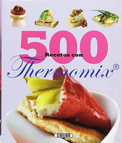 9788479718527: 500 Recetas con thermomix