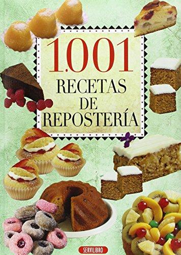 9788479719487: 1001 RECETAS DE REPOSTERIA - SERVILIBRO
