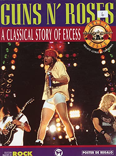 9788479740863: Guns N Roses a Classical Story of Excess