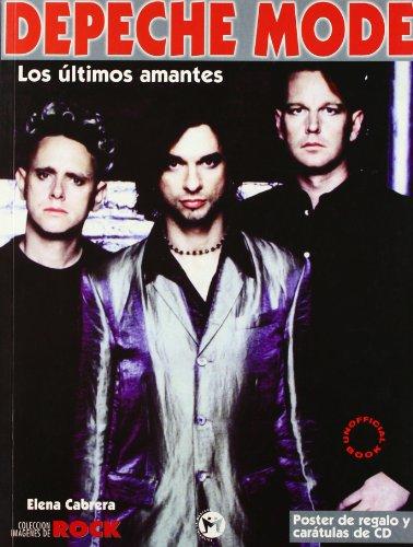 9788479743376: Depeche mode, los ultimos amantes