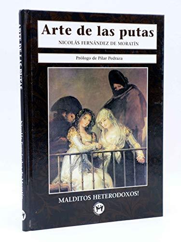 9788479743734: Arte de las putas, el (Malditos heterodoxos!)