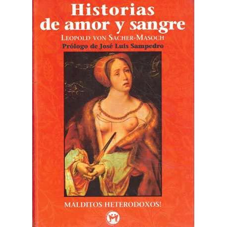 9788479744472: Historias de Amor y Sangre (Spanish Edition)