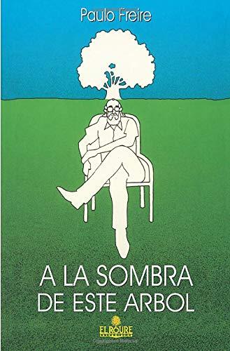 9788479760137: A La Sombra De Este Árbol (Apertura)