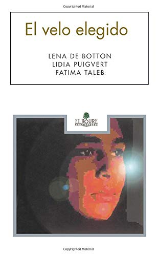 9788479760274: El Velo Elegido (Spanish Edition)