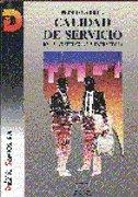 9788479780012: Calidad de servicio: Del marketing a la estrategia
