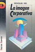 9788479780258: La imagen corporativa