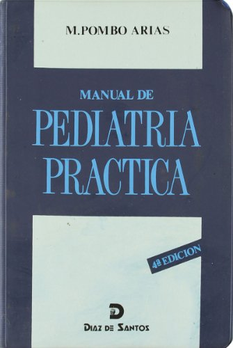 9788479780555: Manual de pediatría práctica