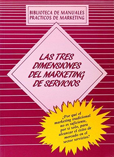 9788479780593: Las Tres Dimensiones del Marketing de Servicios (Spanish Edition)