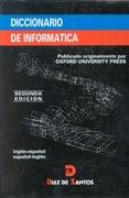 9788479780685: Diccionario Oxford de Informatica (Spanish Edition)
