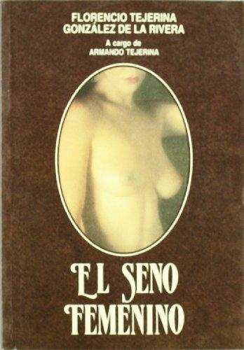 9788479780890: El seno femenino