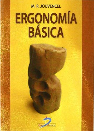 9788479781316: Ergonomía básica. Aplicada a la medicina del trabajo