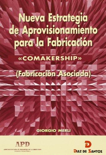 9788479781415: Comakership -Nueva Estrategia de Aprovisionamiento