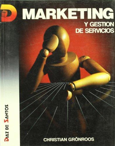 9788479781460: Marketing y gestión de servicios
