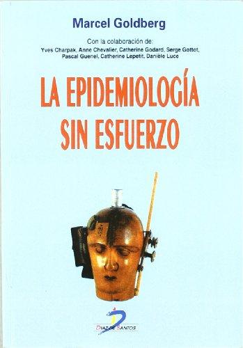 9788479781521: La epidemiología sin esfuerzo