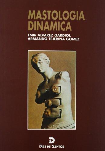 Mastologia Dinamica: Emir; Tejerina Alvarez