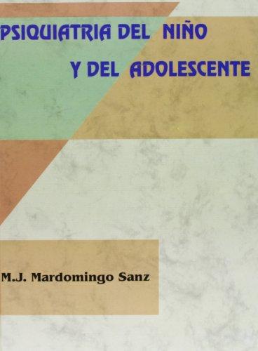 9788479781644: Psiquiatria Del Niño Y Adolescente : Metodo, Fun