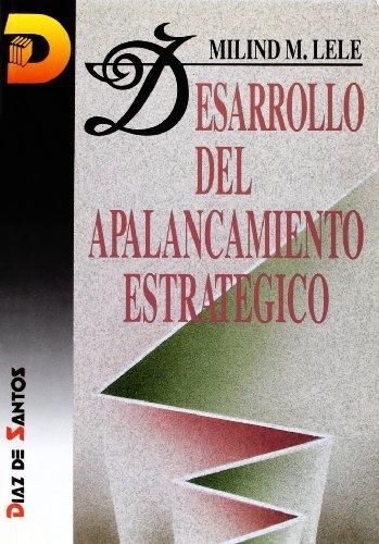 9788479781965: Desarrollo del Apalancamiento Estrategico (Spanish Edition)