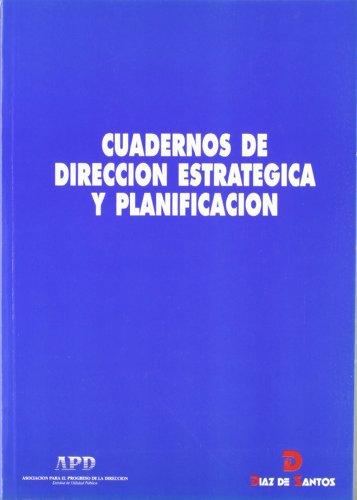 CUADERNOS DE DIRECCIÓN ESTRATÉGICA Y PLANIFICACIÓN: Maqueda Lafuente, Javier