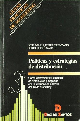 Políticas y estrategias de distribución: JOSÉ MARÍA FERRÉ