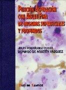 Puncion Aspiracion Con Agua Fina de Organos Superficiales y Profundos (Spanish Edition): Rodriguez ...
