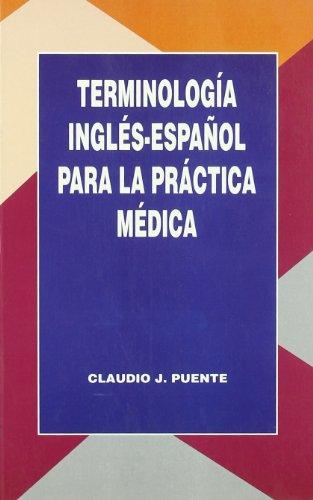 9788479782924: Terminologia Ingles-Espanol Para La Practica Medica (Spanish Edition)