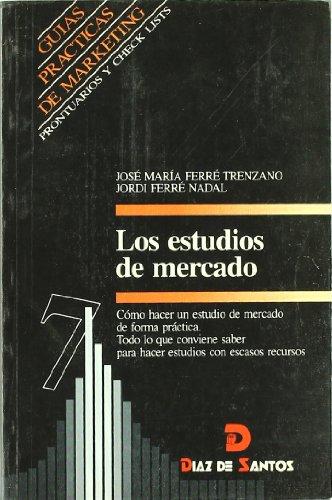 Los estudios de mercado: Jordi Ferré Nadal