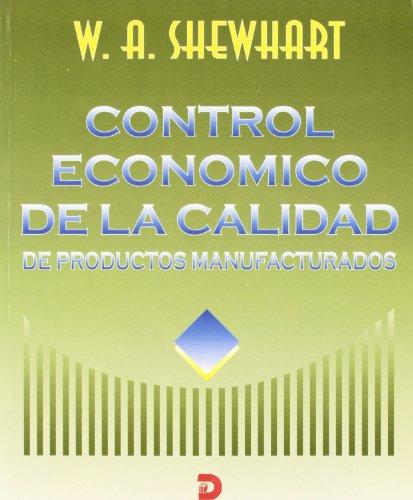 9788479783044: Control Economico de La Calidad de Productos Manufacturados (Spanish Edition)