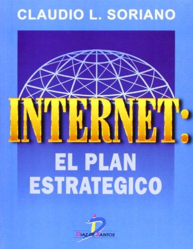 9788479783341: Internet: El plan estratégico