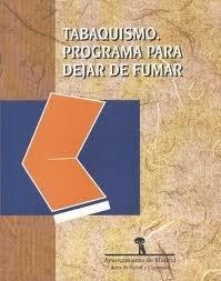 Tabaquismo : programa para dejar de fumar: Herrero García de
