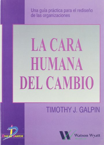 La cara humana del cambio: 1 (Spanish: Galpin, Timothy J.