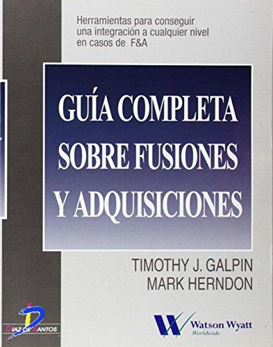 9788479784423: Guia Completa Sobre Fusiones y Adquisiciones (Spanish Edition)