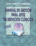 9788479784508: Manual de Gestion Para Jefes de Servicios Clinicos (Spanish Edition)