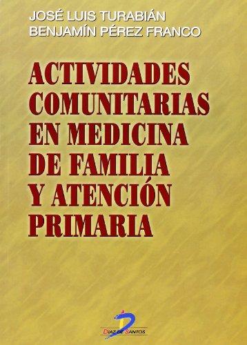 9788479784744: Actividades comunitarias en medicina de familia y atención primaria - 9788479784744